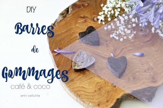 Diy Barres de Gommages anticellulite (lancement youtube)