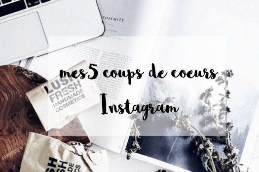 5 coups de coeurs Instagram