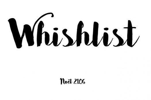 Ma Wishlist – Noël 2016
