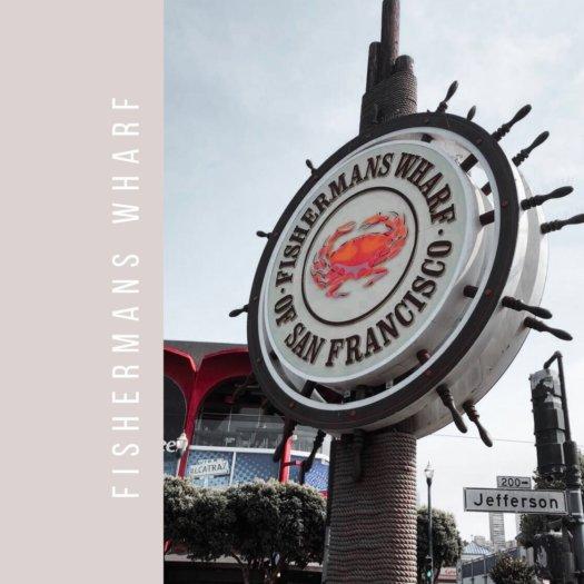 Le Fisherman Warf & le Pier 39: les endroits secrets